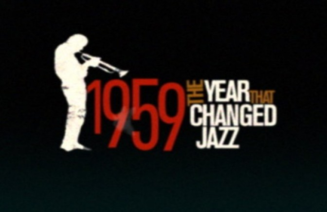 1959: The Year that Changed Jazz