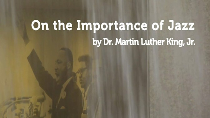 MLK's Riff on the Importance of Jazz