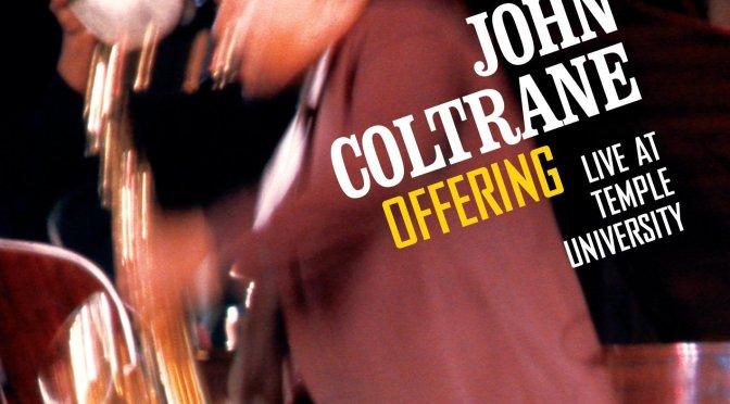 John Coltrane Duly Noted
