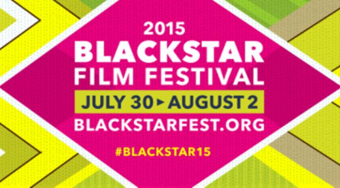 2015 BlackStar Film Festival