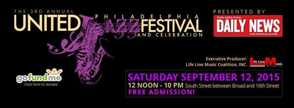 3rd Annual Philadelphia United Jazz Festival
