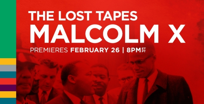 The Lost Tapes: Malcolm X
