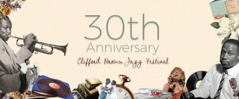 30th Anniversary Clifford Brown Jazz Festival