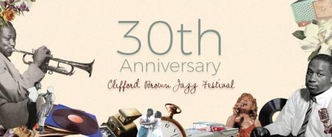 30th Anniversary Clifford Brown Jazz Festival