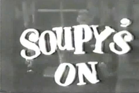 Soupy's On