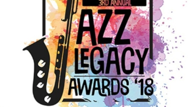 3rd Annual Jazz Legacy Awards '18