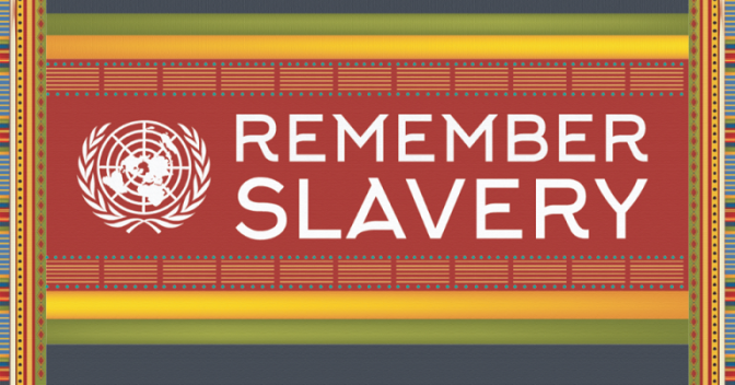 International Day of Remembrance of Victims of Slavery and Transatlantic Slave Trade 2019