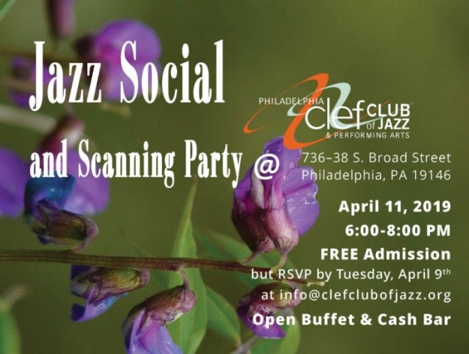 Philly Jazz Legacy Project Social and Scanning Party