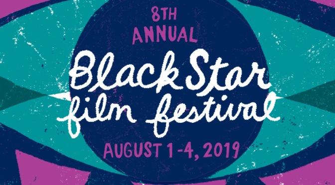 2019 BlackStar Film Festival
