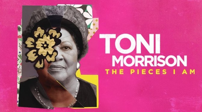 Must–See TV: Toni Morrison: The Pieces I Am