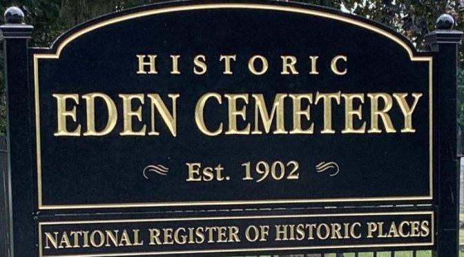 Help Preserve Historic Eden Cemetery